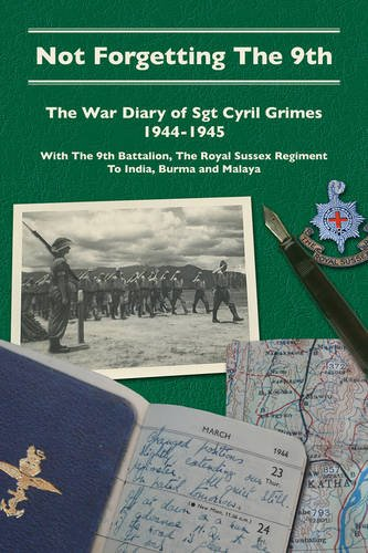 Not Forgetting the Ninth: The War Diary: Grimes, Cyril. Sylvia