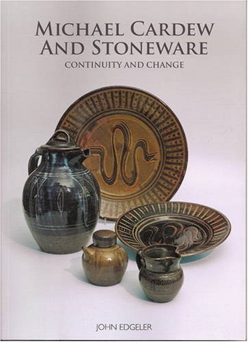 9780955031533: Michael Cardew and Stoneware: Continuity and Change