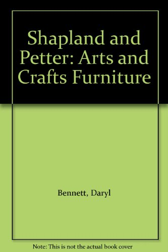 9780955031601: Shapland and Petter: Arts and Crafts Furniture