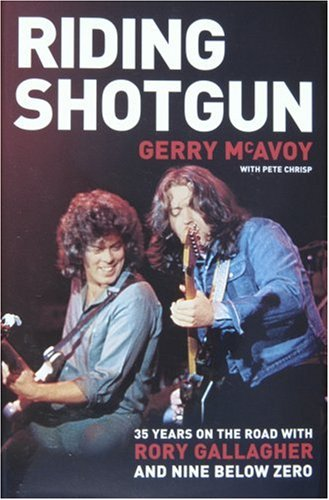 9780955032011: Riding Shotgun: 35 Years on the Road with Rory Gallagher and