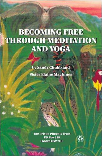 9780955033421: Becoming Free Through Meditation and Yoga