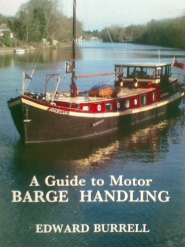 9780955035104: A Guide to Motor Barge Handling