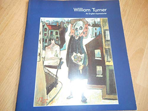 William Turner: An English Expressionist (0955038502) by Stephen Whittle; Paul Barker