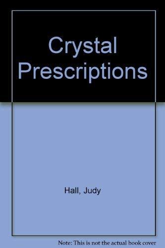 9780955048302: Crystal Prescriptions