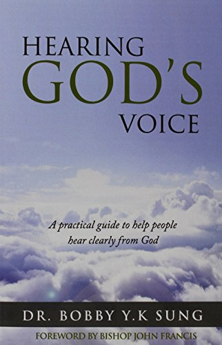 Hearing God's Voice: DR. BOBBY Y.K. SUNG