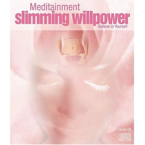 Slimming Willpower: Believe in Yourself (Guided Meditations): Richard Latham