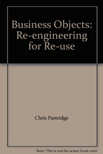 9780955060304: Business Objects: Re-engineering for Re-use