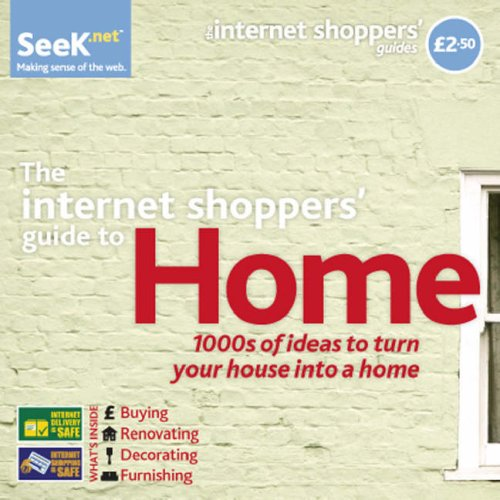 9780955066191: The Internet Shoppers' Guide to Home