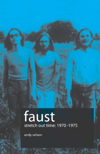 9780955066450: Faust: Stretch Out Time 1970-1975
