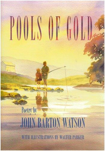 Pools of Gold: Watson, John Barton
