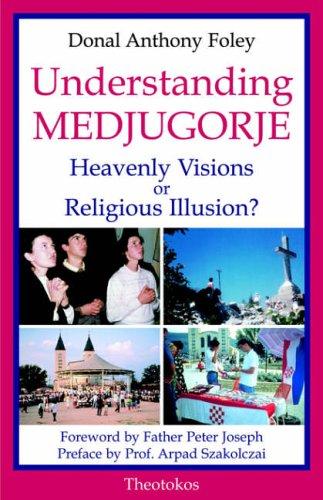 9780955074608: Understanding Medjugorje