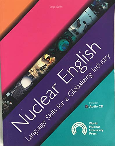9780955078408: Nuclear English: Language Skills for a Globalizing Industry