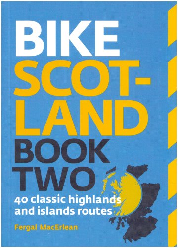 9780955082283: Bike Scotland Book Two: 40 Great Highlands and Islands Routes (Pocket Mountains): Book two