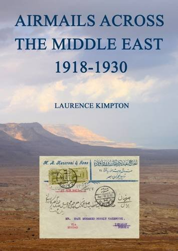 9780955083112: Airmails Across the Middle East 1918-1930