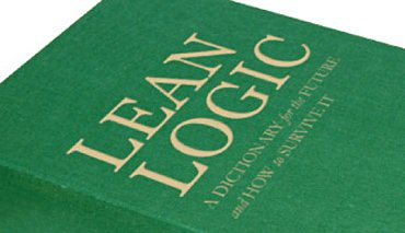 9780955084966: Lean Logic (A Dictionary for the Future and How to Survive It)