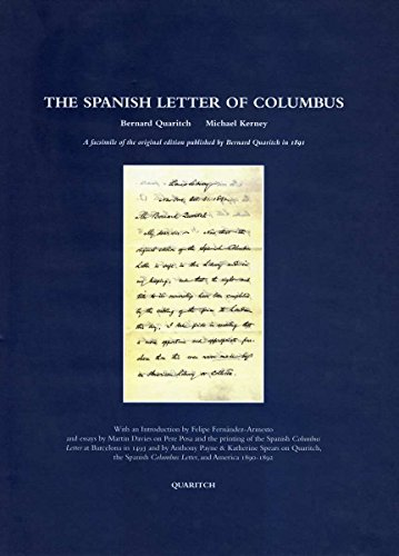 The Spanish Letter of Columbus: A Facsimile of the Original Edition Published by Bernard Quaritch ...