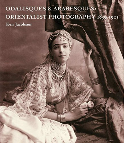 9780955085253: Odalisques and Arabesques: Orientalist Photography 1839-1925