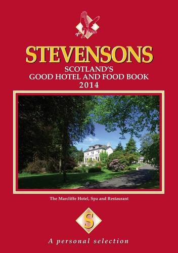9780955087783: Stevensons 2014: Scotland's Good Hotel and Food Book