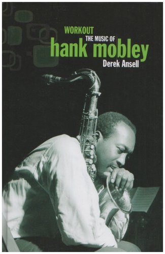 9780955090882: Workout: The Music of Hank Mobley