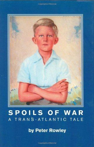 9780955091506: Spoils of War: A Trans-Atlantic Tale
