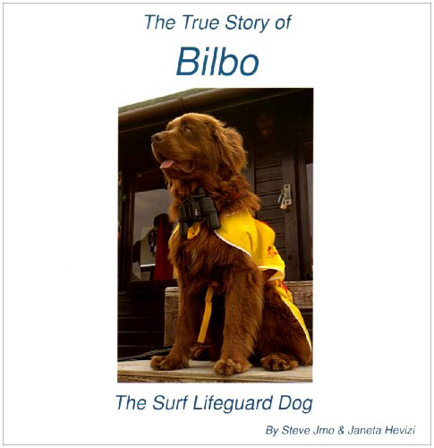 9780955092817: The True Story of Bilbo the Surf Lifeguard Dog (Bilbo the Lifeguard Dog)