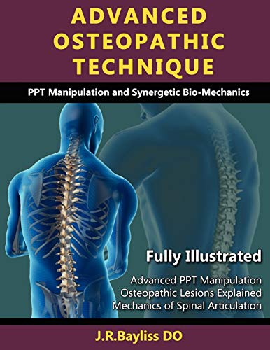 9780955093630: Advanced Osteopathic Technique - Ppt Manipulation and Synergetic Bio-Mechanics