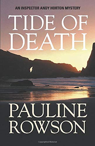 Tide of Death: An Andy Horton Marine Mystery (Marine Mysteries): Rowson, Pauline