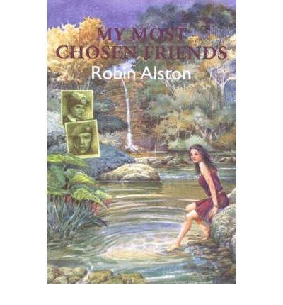 My Most Chosen Friends: Alston, Robin
