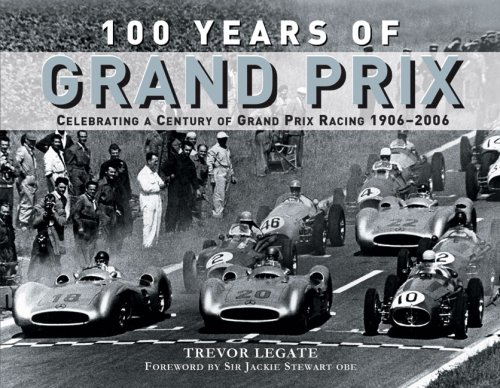 100 Years of Grand Prix: Celebrating a: Legate, Trevor