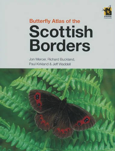 9780955108624: Butterfly Atlas of the Scottish Borders