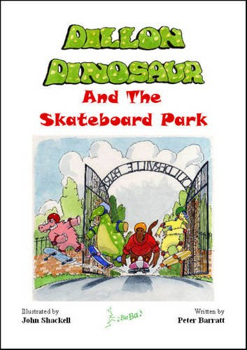 9780955114076: Dillon Dinosaur and the Skateboard Park