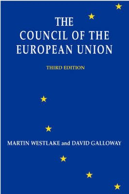 9780955114465: Council of the European Union, The
