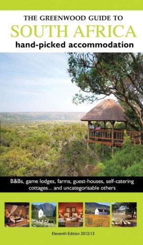 9780955116025: The Greenwood Guide to South Africa 2012/2013: Hand-picked Accommodation