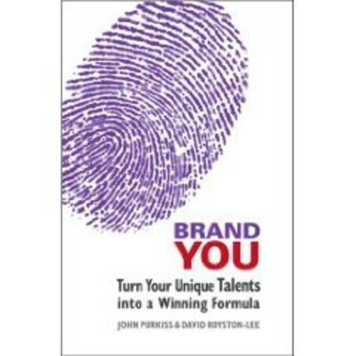 9780955116421: Brand You: Turn Your Unique Talents into a Winning Formula