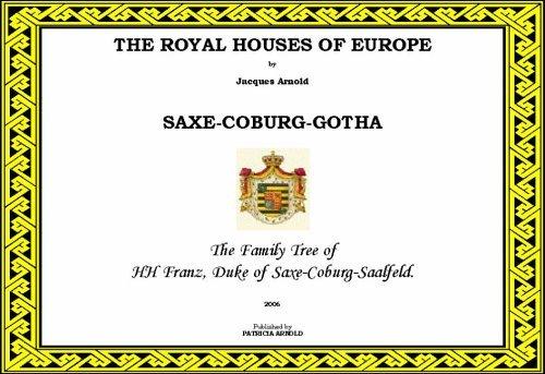 9780955116711: Royal Houses of Europe: Saxe-Coburg-Gotha