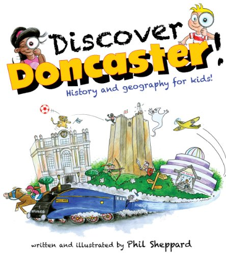 9780955117145: Discover Doncaster!: History and Geography for Kids
