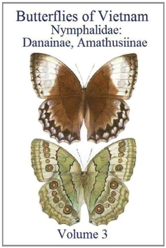 9780955121128: Butterflies of Vietnam, Vol. 3: Nymphalidae: Danainae; Amathusiinae
