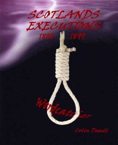 9780955131851: Scotland's Executions 1800-1899 (Poetic Tales From...)