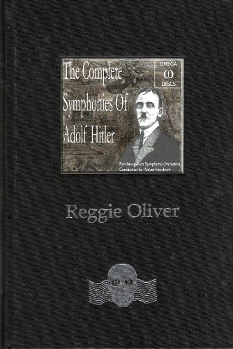 9780955132902: The Complete Symphonies of Adolf Hitler and Other Strange Stories