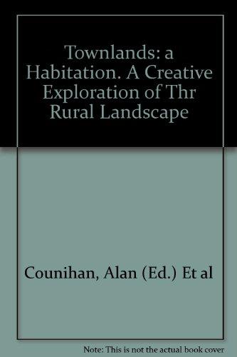 9780955138348: Townlands: a Habitation. A Creative Exploration of Thr Rural Landscape