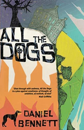 All the Dogs - Ex Library: Bennett, Daniel