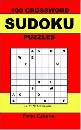 9780955141324: 100 Crossword Sudoku Puzzles
