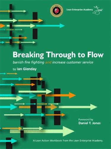 Breaking Through to Flow: Banish Firefighting and