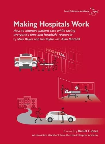 9780955147326: Making Hospitals Work