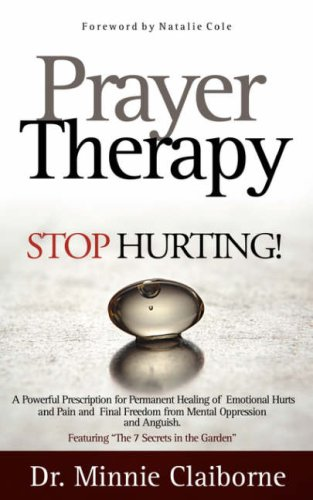 Prayer Therapy - Stop Hurting: Claiborne, Dr Minnie