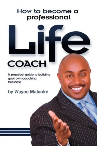 9780955149665: How To Become A Professional Life Coach