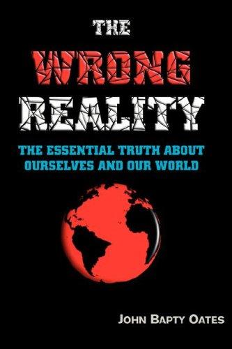 The Wrong Reality: John Bapty Oates