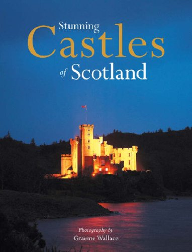 Stunning Castles of Scotland: Wallace, Graeme