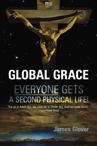 9780955160523: Global Grace: Global Grace: God's ultimate plan of salvation for the WHOLE of mankind...