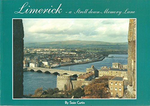 Limerick, a Stroll Down Memory Lane: v.: Curtin, Sean